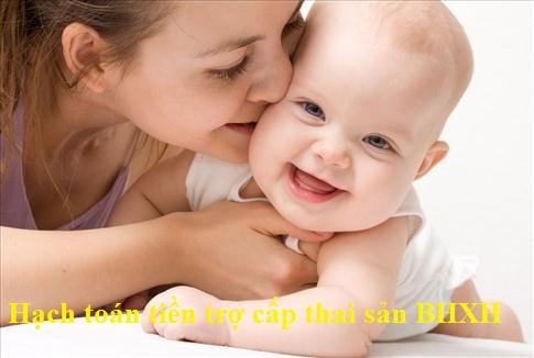 Cách hạch toán tiền trợ cấp thai sản của BHXH